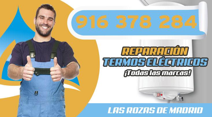 Reparación de termos eléctricos en Las Rozas de Madrid